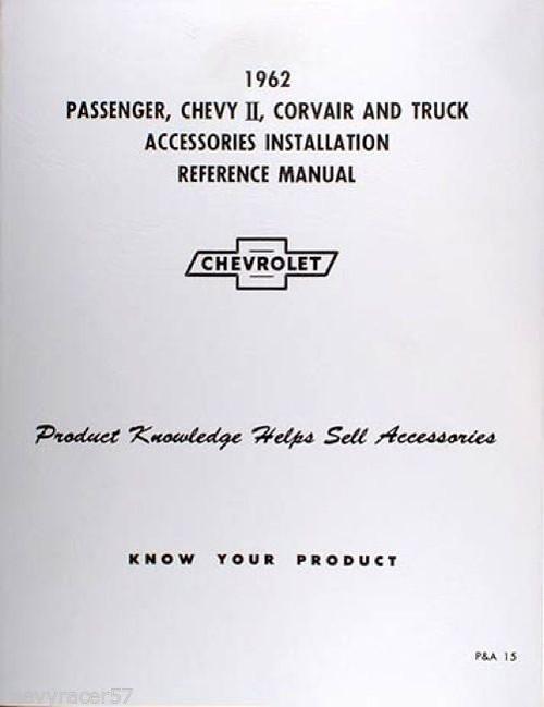 62 CHEVY IMPALA NOVA CORVAIR TRUCK ACCESSORY INSTALLATION MANUAL NEW