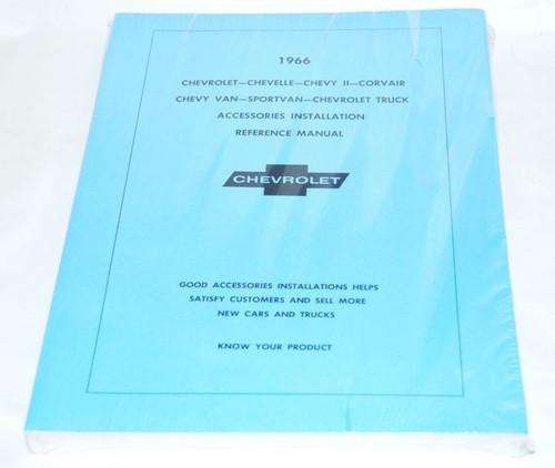 66 CHEVELLE IMPALA NOVA ACCESSORY INSTALLATION MANUAL 1966