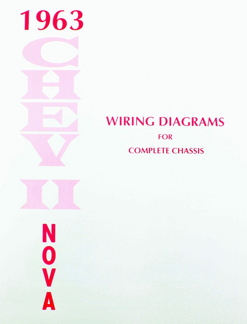 63 1963 CHEVY NOVA ELECTRICAL WIRING DIAGRAM MANUAL