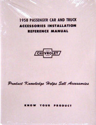58 CHEVY IMPALA & TRUCK ACCESSORY INSTALLATION MANUAL