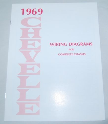 69 1969 CHEVELLE EL CAMINO ELECTRICAL WIRING DIAGRAM MANUAL – 1969 Chevelle Wiring Diagram