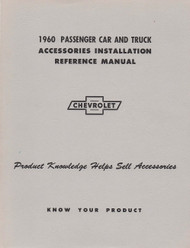 60 1960 CHEVY IMPALA & PICKUP ACCESSORY INSTALLATION MANUAL