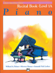 Alfred's Basic Piano Library Recital Book Level 1A