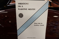 Variations on a Plaintive Melody Piano Solo by Geoffrey Carroll