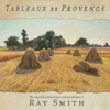 Tableaux de Provence [CD] - Ray Smith