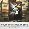 Back in Blue: Maximum A Cappella [CD] - BYU Vocal Point