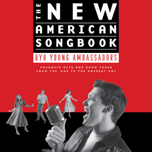 The New American Songbook [double CD] - BYU Young Ambassadors