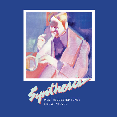 Most Requested Tunes: Live at Nauvoo [CD] - BYU Synthesis