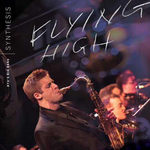 Flying High [CD] - BYU Synthesis