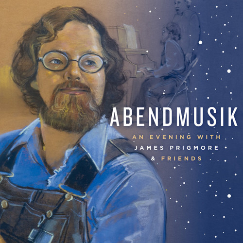 Abendmusik: An Evening with James Prigmore & Friends [CD] - James Prigmore