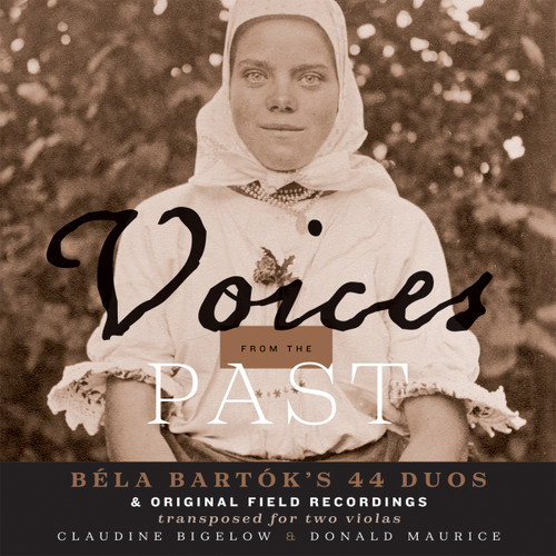 Voices from the Past: Béla Bartók [CD]