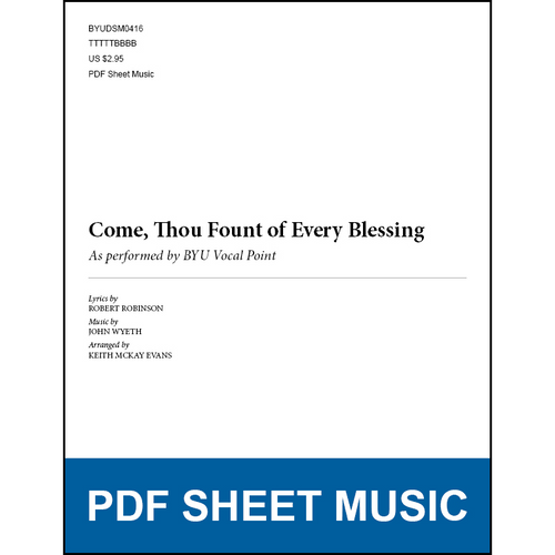 Come, Thou Fount of Every Blessing (Arr. by Keith McKay Evans - TTBB) [PDF Sheet Music]