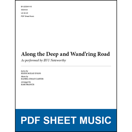 Along the Deep and Wand'ring Road (Arr. by Kari Francis - SSAA) [PDF Sheet Music]