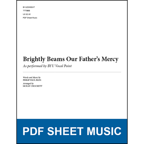 Brightly Beams Our Father's Mercy (Arr. by McKay Crockett - TTBB) [PDF Sheet Music]