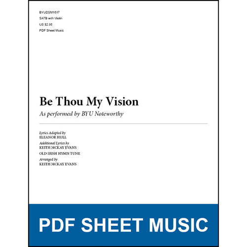 Be Thou My Vision (Arr. by Keith McKay Evans - SATB) [PDF Sheet Music]