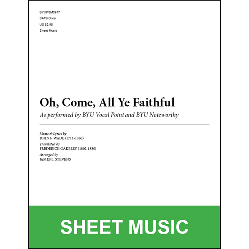 Oh, Come, All Ye Faithful (Arr. by James L. Stevens - SATB) [Physical Sheet Music]