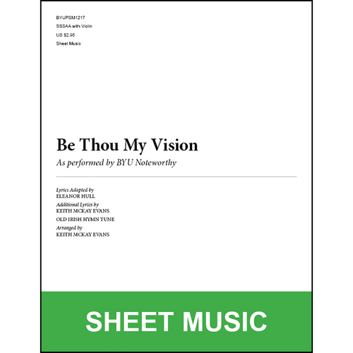 Be Thou My Vision (Arr. by Keith McKay Evans - SSAA) [Physical Sheet Music]