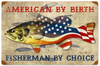 """""""FISHERMAN BY CHOICE""""  METAL  SIGN"""