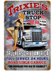 """""""TRIXIE'S  TRUCK  STOP""""  METAL  SIGN"""