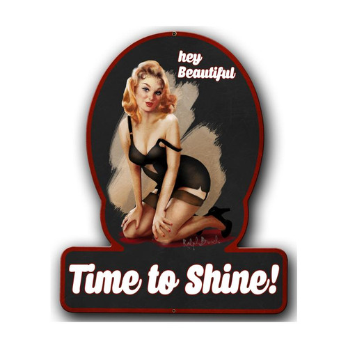 """TIME TO SHINE"" METAL SIGN"