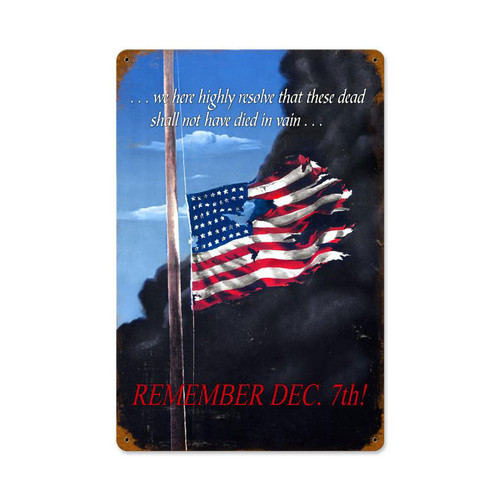 """REMEMBER  DECEMBER  7 ""  VINTAGE METAL SIGN"