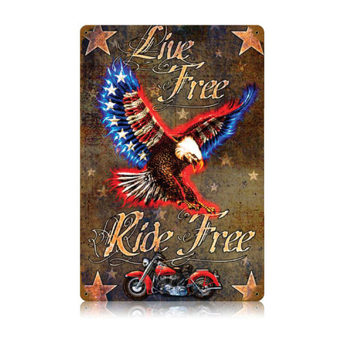 """LIVE FREE, RIDE FREE"" VINTAGE METAL SIGN"