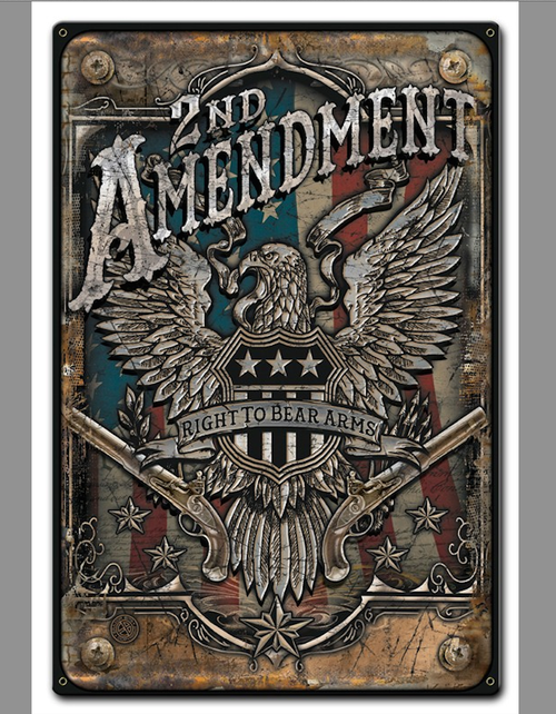 """2nd Amendment""  Metal Sign"