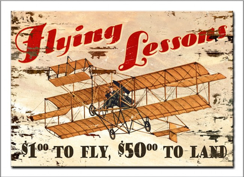 """""""FLYING LESSONS""""  PRINTED ON A WOODEN SIGN"""