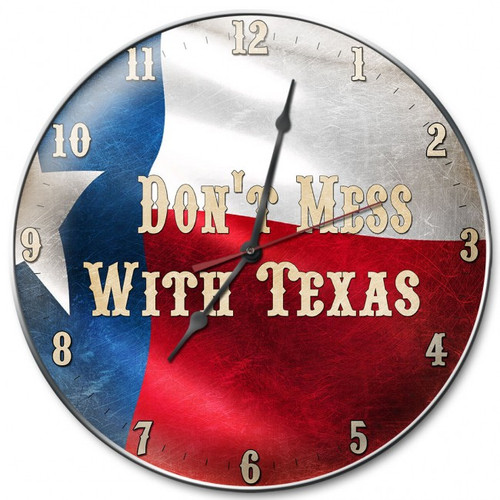 """DON'T MESS WITH TEXAS""  FLAG CLOCK"