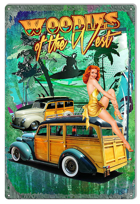 """""""WOODIES OF WEST""""  PIN UP REPRODUCTION METAL SIGN"""