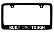 Ford Built Ford Tough with Logo Black Coated Zinc License Plate Frame Holder with Silver Imprint