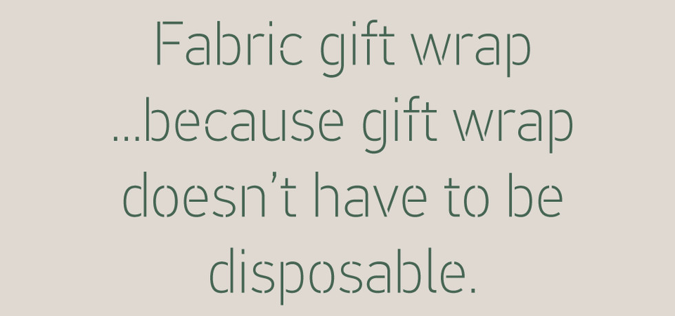 Why buy fabric gift wrap