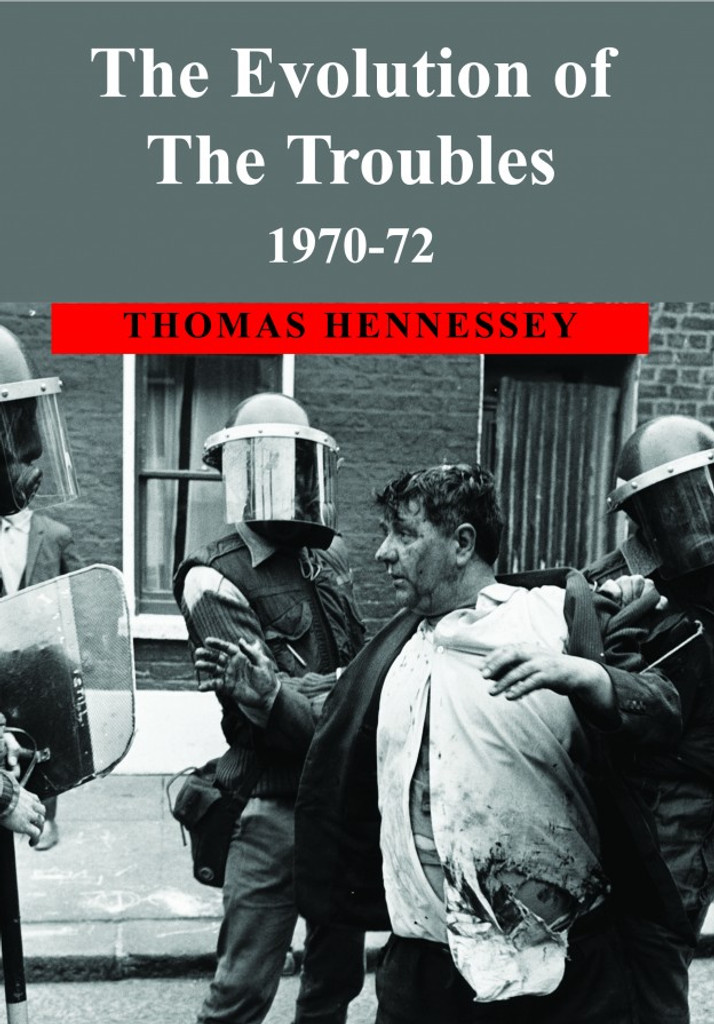 The Evolution of The Troubles, 1970-72