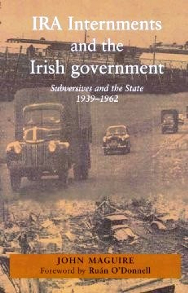 Examines a neglected period in the history of the IRA and looks at the acceptability and success of internment as an expedient in the Irish government's ongoing struggle with republic an subversive organisations during both the Second World War and the border campaign.