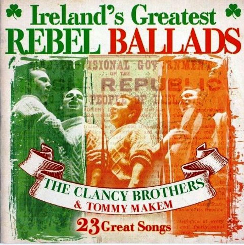 Ireland's Greatest Rebel Ballads