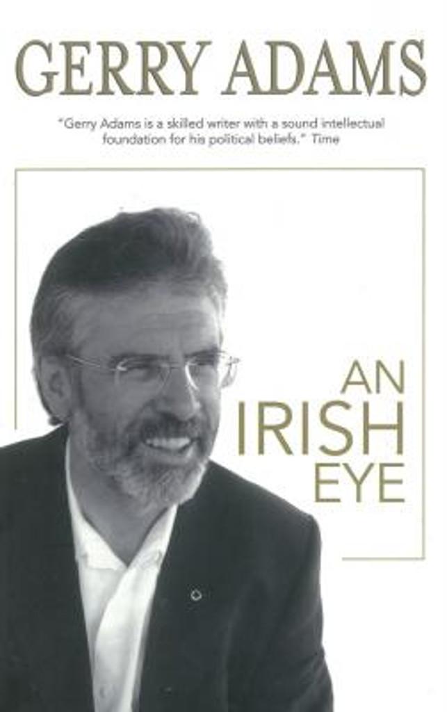 AN IRISH EYE By Gerry Adams
