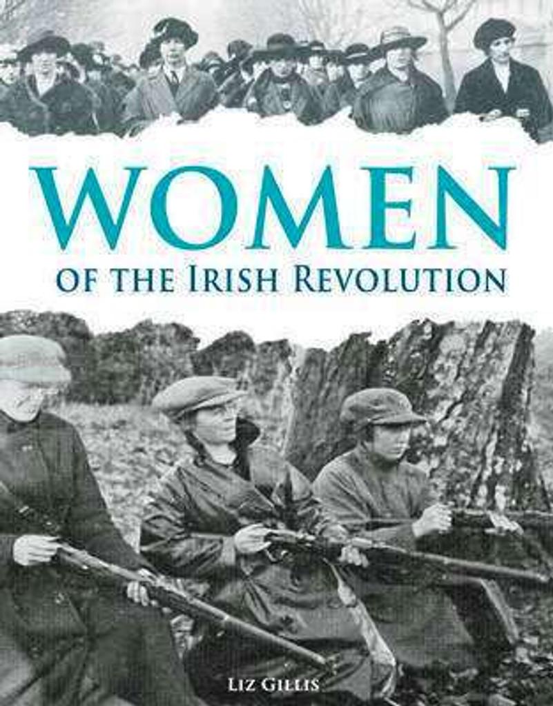 Women of the Irish Revolution