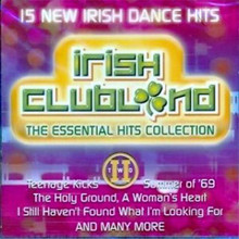 IRISH CLUBLAND 2 - THE ESSENTIAL HITS COLLECTION CD