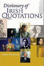 Dictionary Of Irish Quotations