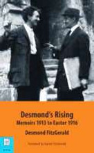 Desmond's Rising - Memoirs 1913 To Easter 1916
