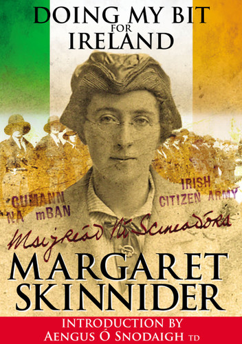 Doing My Bit For Ireland-Margaret Skinnider