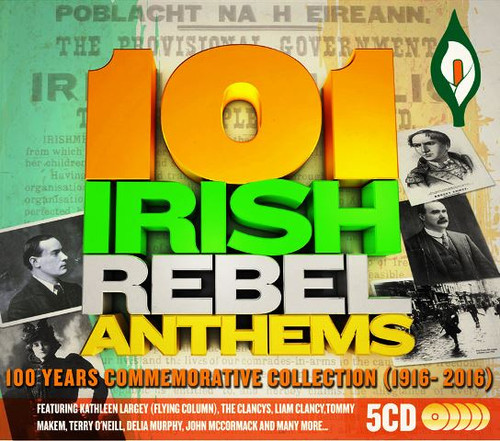 101 Irish Rebel Anthems (100 Years Commemorative Collection) 5 CD Box Set