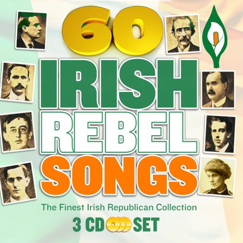 60 Irish Rebel Songs The Finest Irish Republican Collection (3 CD)