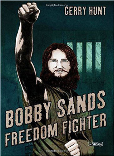 Bobby Sands: Freedom Fighter (Graphic Novel)