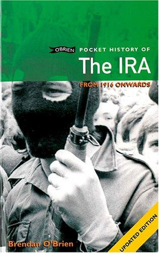 Pocket History of the IRA from 1916 onwards