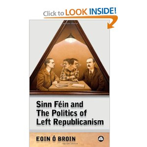Sinn Féin and the politics of left Republicanism