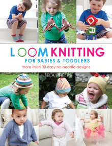 Loom Knitting for babies and Toddlers