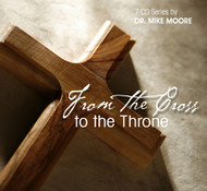 From the Cross to The Throne - A message about Jesus Christ