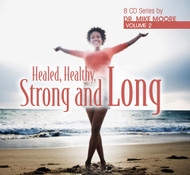 Healed, Healthy, Strong and Long Volume 2