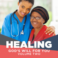 "Healing: God's Will for You Vol 2 (""Did Jesus Bare our Sicknesses on The Cross?)"